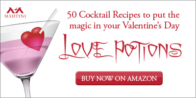 Love Potions: 50 Cupid Approved Cocktail Recipes for Valentine's Day